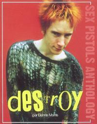 Destroy : Sex Pistols anthology