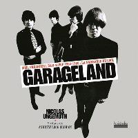 Garageland : mod, freakbeat, R & B et pop 1964-1968 : la naissance du cool