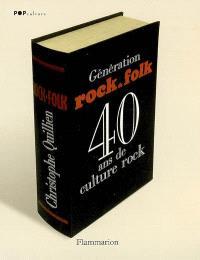 Génération Rock & Folk : 40 ans de culture rock