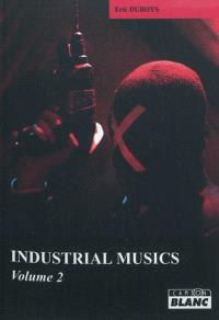 Industrial musics. Volume 2