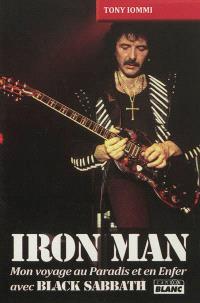 Iron Man : mon voyage au paradis et en enfer avec Black Sabbath