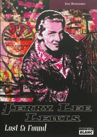 Jerry Lee Lewis : lost & found
