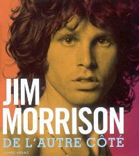 Jim Morrison : de l'autre côté