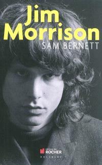 Jim Morrison : James Douglas Morrison, 8 décembre 1943-3 juillet 1971