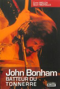 John Bonham : batteur du tonnerre