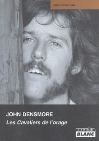 John Densmore : les cavaliers de l'orage : ma vie avec les Doors