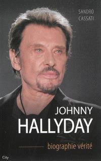 Johnny Hallyday : biographie vérité