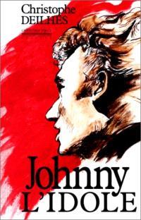 Johnny, l'idole