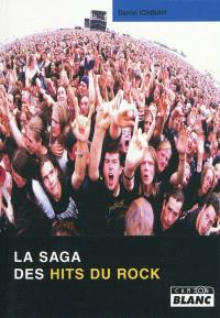 La saga des hits du rock