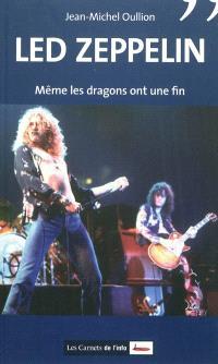 Led Zeppelin : même les dragons ont une fin