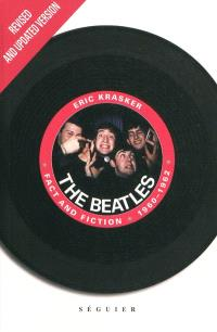 Les Beatles : fact and fiction 1960-1962 : revised and updated version