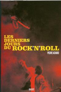 Les derniers jours du rock'n'roll