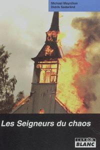 Les seigneurs du chaos : l'ascension sanglante du metal et du satanisme