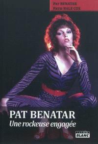 Pat Benatar : une rockeuse engagée