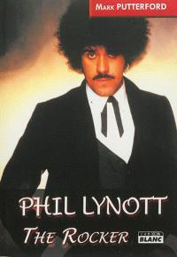 Phil Lynott : the rocker