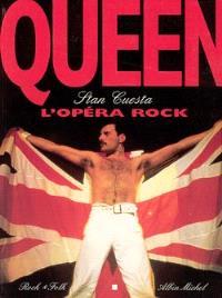 Queen : l'opéra rock