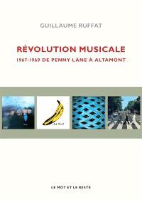 Révolution musicale : 1967-1969, de Penny Lane à Altamont