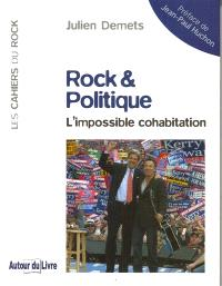 Rock & politique : l'impossible cohabitation