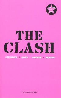The Clash : Strummer, Jones, Simonon, Headon