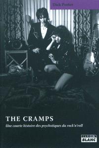 The Cramps : une courte histoire des psychotiques du rock'n'roll
