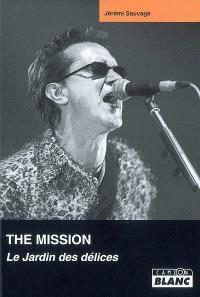The mission : le jardin des délices