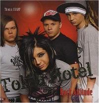 Tokio Hotel, rock attitude