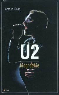 U2, la biographie