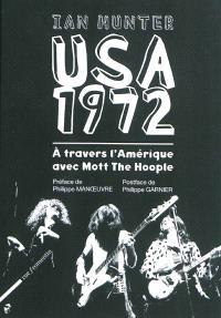 USA 1972 : à travers l'Amérique avec Mott the Hoople