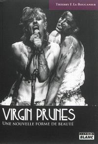 Virgin Prunes : une nouvelle forme de beauté