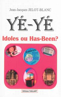 Yé-yé : idoles ou has-been ?