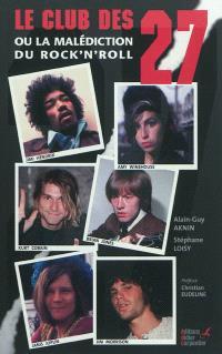 Le club des 27 ou La malédiction du rock'n'roll