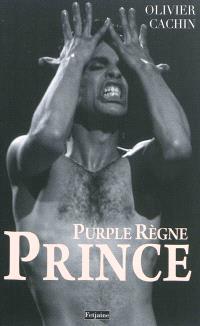 Prince : purple règne