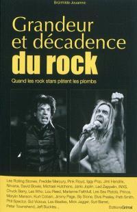 Grandeur et décacence du rock : quand les stars du rock pètent les plombs