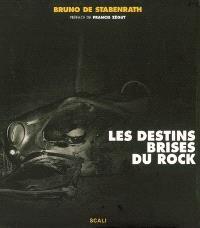 Les destins brisés du rock