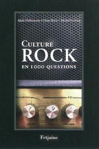 Culture rock : pop, soul, metal, reggae, 1.000 questions pour tester vos connaissances