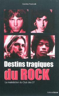 Destins tragiques du rock : la malédiction du club des 27