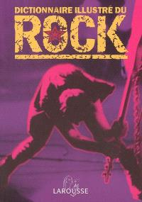 Dictionnaire illustré du rock