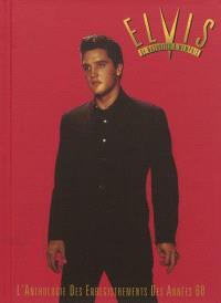 Elvis Presley : de Nashville à Memphis : l'anthologie des enregistrements des années 60