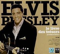 Elvis Presley : le livre des trésors