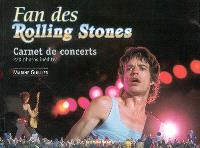 Fan des Rolling Stones : carnet de concerts