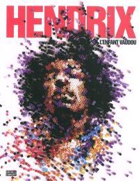 Hendrix : l'enfant vaudou