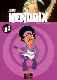 Jimmy Hendrix de A à Z