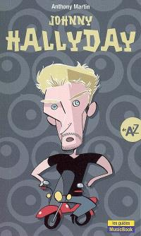 Johnny Hallyday : de A à Z