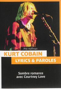 Kurt Cobain : lyrics & paroles : sombre romance avec Courtney Love
