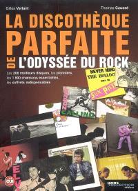 La discothèque parfaite de l'odyssée du rock : les 200 meilleurs disques de l'histoire du rock