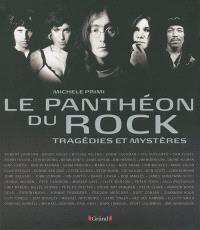 Le panthéon du rock : tragédies et mystères