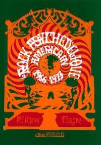 Le rock psychédélique américain, 1966-1973
