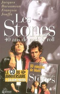 Les Stones : 40 ans de rock and roll