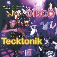 Mémoire disco & phénomène tecktonik