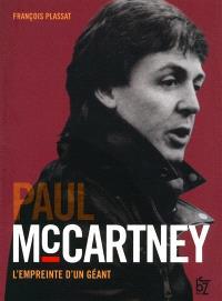 Paul McCartney : l'empreinte d'un géant